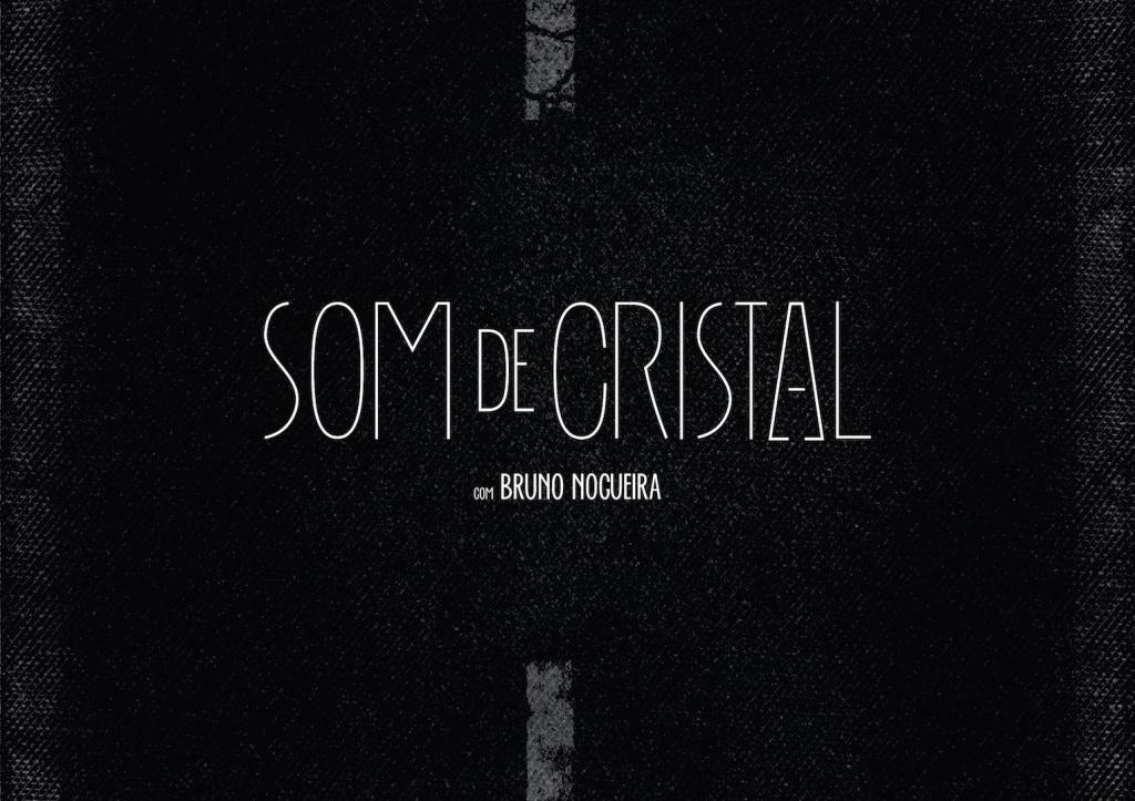 Som de Cristal