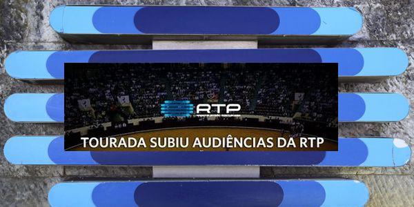 Tourada sobe 50% a audiência daRTP1