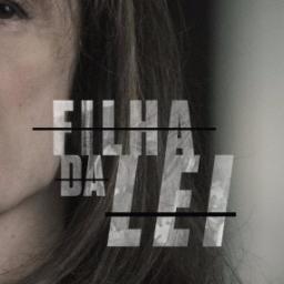 """""""A Filha da Lei"""": estreou ontem mas…a história mantem-se!"""