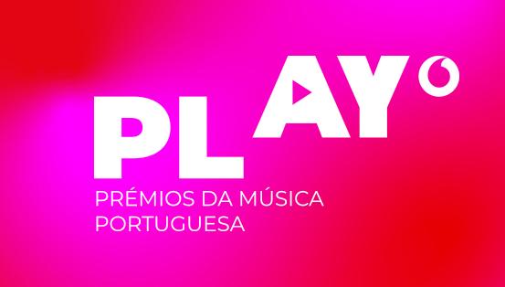 Nomeados dos prémios Play – Prémios da MúsicaPortuguesa