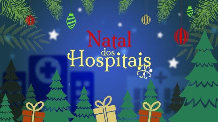 """""""Natal dos Hospitais"""" está a chegar àRTP"""